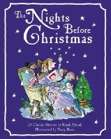 Ross, Tony - The Nights Before Christmas: 24 Classic Christmas Stories to Read Aloud - 9781849395809 - V9781849395809