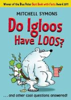 Symons, Mitchell - Do Igloos Have Loos? - 9781849410359 - V9781849410359