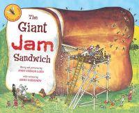 Lord, John Vernon; Burroway, Janet - The Giant Jam Sandwich - 9781849413442 - V9781849413442