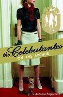 Pagliarulo, Antonio - Celebutantes: On the Avenue - 9781849413572 - V9781849413572