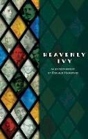 Harwood, Ronald; Farber, Max - Heavenly Ivy - 9781849431187 - V9781849431187