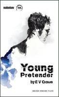 Crowe, E. V. - Young Pretender - 9781849431798 - V9781849431798