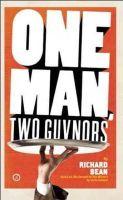 Bean, Richard - One Man, Two Guvnors - 9781849433846 - V9781849433846