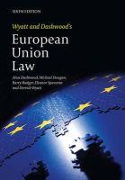 Dougan, Michael; Dashwood, Alan; Rodger, Barry; Spaventa, Eleanor; Wyatt, Derrick - Wyatt and Dashwood's European Union Law - 9781849461269 - V9781849461269