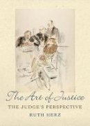 Herz, Ruth - The Art of Justice - 9781849461276 - V9781849461276