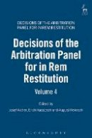 Josef (ed) Aicher - Decisions of the Arbitration Panel for in Rem Restitution - 9781849461719 - V9781849461719