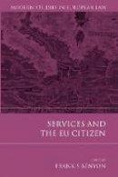 Benyon, Frank S. - Services and the EU Citizen - 9781849464260 - V9781849464260