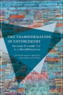 Hans W Miklitz - The Transformation of Enforcement: European Economic Law in a Global Perspective - 9781849468916 - V9781849468916