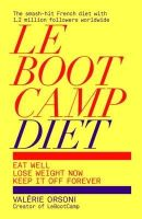 Valerie Orsoni - LeBootCamp Diet: Eat Well; Lose Weight Now; Keep it off Forever - 9781849495301 - KSG0006147