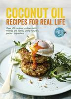 Bee, Lucy - Coconut Oil: Recipes for Real Life - 9781849498890 - V9781849498890