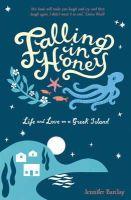 Barclay, Jennifer - Falling in Honey - 9781849532716 - V9781849532716