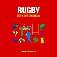 Prydderch, Gwion - Rugby: Let's Get Quizzical - 9781849536127 - V9781849536127