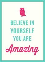 Toots, José - Believe in Yourself: You Are Amazing - 9781849537179 - V9781849537179
