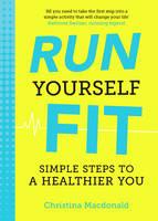 Macdonald, Christina - Run Yourself Fit - 9781849537995 - V9781849537995