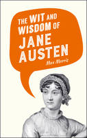 NA - The Wit and Wisdom of Jane Austen - 9781849538329 - V9781849538329