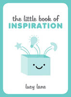 Lane, Lucy - The Little Book of Inspiration - 9781849538435 - V9781849538435