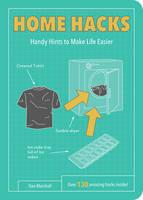 Marshall, Dan - Home Hacks: Handy Hints to Make Life Easier - 9781849539159 - V9781849539159