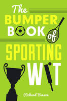 Benson, Richard - The Bumper Book of Sporting Wit - 9781849539173 - V9781849539173