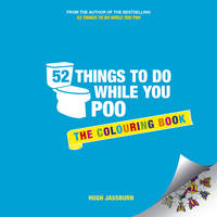Jassburn, Hugh - 52 Things to Do While You Poo: The Colouring Book (Colouring Books) - 9781849539340 - V9781849539340