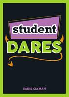 Cayman, Sadie - Student Dares - 9781849539456 - V9781849539456