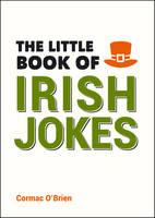 O'Brien, Cormac - The Little Book of Irish Jokes - 9781849539531 - V9781849539531