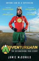 McDonald, Jamie - Adventureman: Anyone Can Be a Superhero - 9781849539692 - V9781849539692