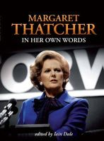 Thatcher, Margaret - Margaret Thatcher - 9781849540551 - V9781849540551