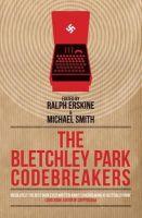 - The Bletchley Park Codebreakers (Dialogue Espionage Classics) - 9781849540780 - V9781849540780