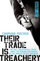 Chapman Pincher, Harry - Their Trade is Treachery: The Full, Unexpurgated Truth About the Russian Penetration of the World's Secret Defences - 9781849547833 - V9781849547833