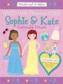 Gemma Cooper - Dolly Dressing: Sophie & Kate: Fashionable Friends (Press-out & Make Dolly Dressing) - 9781849580632 - KSG0019013