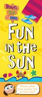 N/A - Fun in the Sun (Travel Time for Kids) - 9781849583763 - 9781849583763