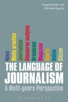 Higgins, Michael; Smith, Angela - The Language of Journalism - 9781849660662 - V9781849660662