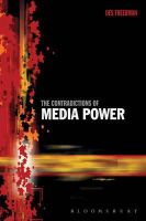 Freedman, Des - The Contradictions of Media Power - 9781849660693 - V9781849660693