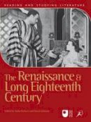 Anita Pacheco, David Johnson - Renaissance and Long Eighteenth Century - 9781849666145 - V9781849666145