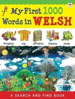 Bruzzone, Catherine - First 1000 Words in Welsh (Welsh and English Edition) - 9781849671880 - V9781849671880