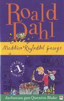 Dahl, Roald - Moddion Rhyfeddol George (Welsh Edition) - 9781849671958 - V9781849671958