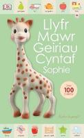 Sirett, Dawn - Llyfr Mawr Geiriau Cyntaf (Cyfres Sophie La Girafe) (Welsh Edition) - 9781849673150 - V9781849673150