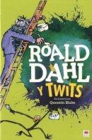 Roald Dahl, Elin Meek - Y Twits - 9781849673396 - V9781849673396