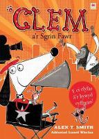 Smith, Alex T. - Clem A'r Sgrin Fawr (Cyfres Clem) (Welsh Edition) - 9781849673419 - V9781849673419