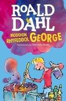 Roald Dahl, Elin Meek - Moddion Rhyfeddol George - 9781849673471 - V9781849673471