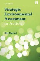 Therivel, Riki - Strategic Environmental Assessment in Action - 9781849710657 - V9781849710657