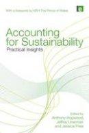 . Ed(s): Hopwood, Anthony; Unerman, Jeffrey; Fries, Jessica - Accounting for Sustainability - 9781849710664 - V9781849710664