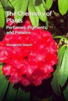 Sequin, Margareta - The Chemistry of Plants - 9781849733342 - V9781849733342