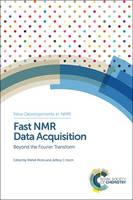 Mehdi Mobli, Jeffrey C Hoch, William Price - Fast NMR Data Acquisition (New Developments in NMR) - 9781849736190 - V9781849736190