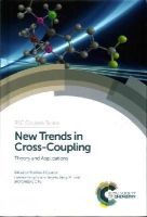 Colacot - New Trends in Cross Coupling (RSC Catalysis) - 9781849738965 - V9781849738965