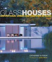 Catherine Slessor - Glass Houses - 9781849751322 - V9781849751322