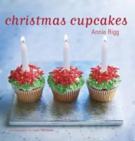 Rigg, Annie - Christmas Cupcakes - 9781849751506 - KEX0247704