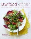 Dunja Gulin - Raw Food Kitchen - 9781849752237 - V9781849752237