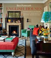 Pentreath, Ben - English Houses: Inspirational Interiors from City Apartments to Country Manor Houses - 9781849757539 - V9781849757539