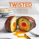 Team Twisted - Twisted: The Cookbook - 9781849758444 - V9781849758444